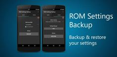 ROM settings Backup Pro v2.01 Build 202