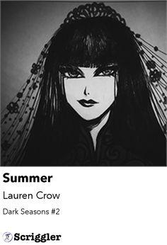 Summer by Lauren Crow https://scriggler.com/detailPost/poetry/36969