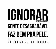 Pra pele e pra alma!!! Funny Tattoos, Power To The People, Self Esteem, Psychology, Funny Pictures, Funny Quotes, Messages, Lettering, Thoughts