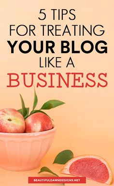 treating your blog like a business