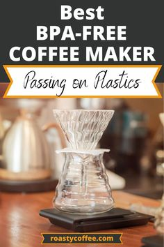 With the rise of low-waste lifestyles and increasing consumer awareness, it's no surprise people are starting to take a hard look at what exactly is brewing their morning cup of coffee. While almost every coffee maker is made using some plastics, not all plastics are created equal. Read on for our top picks for the best BPA free coffee maker! #coffee Free Coffee Maker, Best Drip Coffee Maker, French Press Coffee Maker, Coffee Brewer, Iced Coffee, Coffee Cups, Best French Press, Stainless Steel Coffee Maker, Aeropress Coffee
