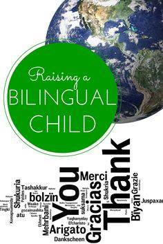 Resources for raising bilingual (or multilingual) children and global citizens