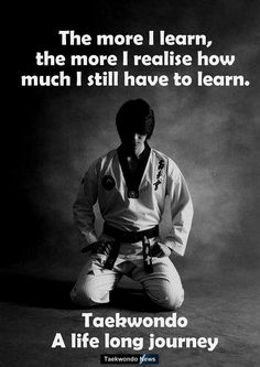 The thing I love most about martial arts is that there's always more to learn, always something to work on.