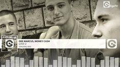 DEE MARCUS, MONEY & CASH - Love U (Original Mix)