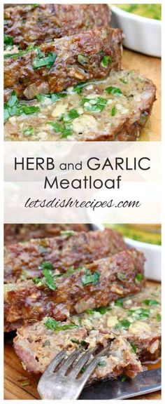 Herb and Garlic Meatloaf with Garlic Butter Sauce Recipe: Homemade meatloaf, loaded with fresh herbs and topped off with warm garlic butter sauce. #meatloaf #beef