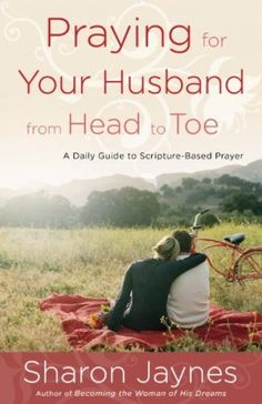 Praying for Your Husband from Head to Toe