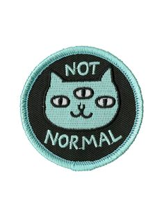 "Keep it weird with this iron-on patch featuring embroidered ""Not Normal"" cat design by Gemma Correll. Cute Patches, Pin And Patches, Iron On Patches, Jacket Patches, Disney Iron On, Cat Patch, Patch Design, Cat Pin, Embroidery Patches"