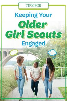 High school can be a busy and stressful time, so here's how to help your older girls get the most out of their Girl Scout experience!