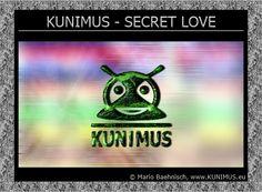 KUNIMUS - SECRET LOVE on RADIO KUNIMUS ® ♪♫ http://radio.kunimus.eu/#news
