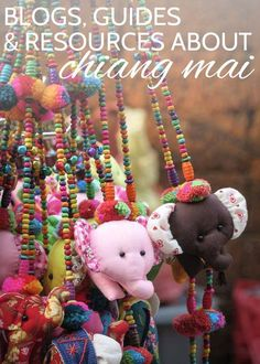 The best blogs, guides and resources for #ChiangMai #Thailand