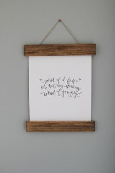 Love this quote!  Note: stain color