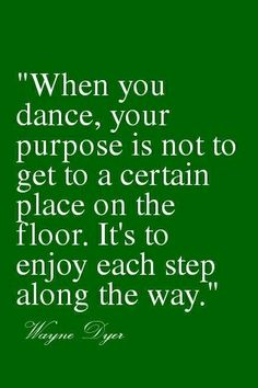 When you dance