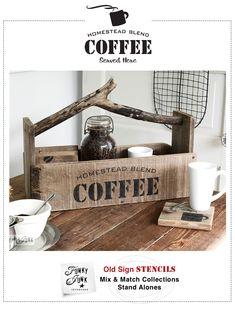 Homestead Blend Coffee / Funky Junk's Old Sign Stencils / funkyjunkinteriors.net