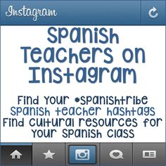 Spanish Teachers on Instagram: Find your #spanishtribe, Spanish teacher hashtags, & find cultural resources for your Spanish class