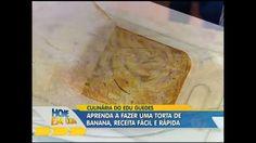 Conheça a fácil e rápida receita da torta de banana expressa do Edu Guedes - Vídeos - R7