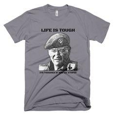 Life is Tough T-Shirt