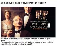 Win Tickets To Hyde Park On Hudson Hyde Park On Hudson, Win Tickets, Rock Concert, Words, Movie Posters, Film Poster, Billboard, Horse, Film Posters