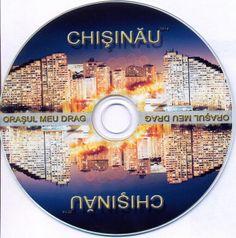 "CD ""Orașul meu drag, Chișinău"" 2014 | Chisinau, orasul meu"