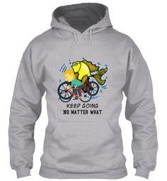 Keep Going No Matter What Sport Grey Hoodie