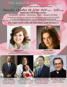 15th Annual Respect Life Conference, Saturday, 10/18/14 Holy Angels Catholic Church South Meriden, CT
