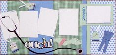 A doctor themed scrapbook layout.