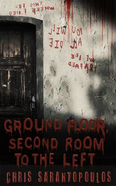 Buy Ground Floor, Second Room to the Left by Chris Sarantopoulos and Read this Book on Kobo's Free Apps. Discover Kobo's Vast Collection of Ebooks and Audiobooks Today - Over 4 Million Titles! Quick Reads, Dont Fall In Love, Horror Books, What To Read, I Love Books, New Words, Ground Floor, Book Publishing, Book Quotes