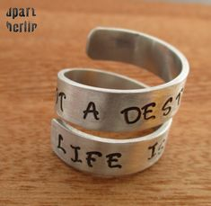 """Ring """"life is a journey not a destination"""" Life Is A Journey, Cuff Bracelets, Rings For Men, Jewelry, Craft Gifts, Schmuck, Life's A Journey, Men Rings, Jewlery"""