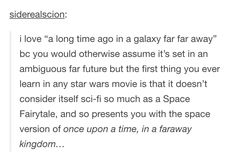 Star Wars isn't sci-fi, it is a space fairytale.