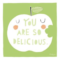 """A Freya Art & Design Fine Art Print """"You Are So Delicious"""" by artist Freya Ete; printed on heavyweight archival paper, signed & dated. Apple Festival, Fruit Illustration, Dancing In The Rain, Card Sizes, Greeting Cards, Fine Art Prints, Clip Art, Apple Bite, Frases"""