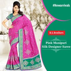 Get the gorgeous look with Pink & Green color Manipuri silk designer #Saree. It is made with beautiful resham embroidered, stone motifs along with crystal and patch border work. Shop for more designs @RSBrothers.