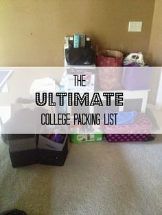 The Ultimate College Packing List. EVERYTHING you need for college in one list.