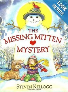 The Missing Mitten Mystery: Steven Kellogg: 9780142301920: Amazon.com: Books