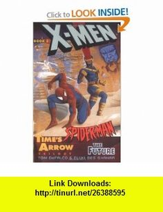 Times Arrow The Future (X-Men  Spider-Man, No 3) (9780425165003) Tom Defalco , ISBN-10: 0425165000  , ISBN-13: 978-0425165003 ,  , tutorials , pdf , ebook , torrent , downloads , rapidshare , filesonic , hotfile , megaupload , fileserve