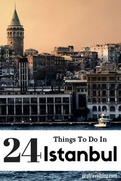 Istanbul is a wonderful city with food, colour, and perhaps the most historic city in the world. Here are 24 things you must do when you visit Istanbul!