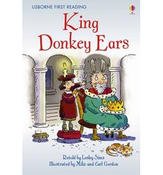 King Donkey Ears by Lesley Sims, available at Book Depository with free delivery worldwide. Mike Gordon, Traditional Tales, Lil Boy, English Online, Book Projects, Retelling, Library Books, Book Lists, Childrens Books
