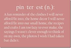 too funny (Oh I will conquer everything pinterest...........yes......I will!)