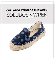 When the sun comes out and Memorial Day is around the corner, all I can think about is vacation time! This week's collaboration is the love child of LA-based clothing companyWREN —a favorite of style stars like Kirsten Dunst and Alexa Chung—and everyone's favorite espadrille label,Soludos . Together, they've whipped up the only shoe I'll need in Portugal. Two silhouettes—their classic platform smoking slipper and tie on sandals—come in red, white, and blue batik prints handmade in India…