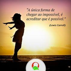 O primeiro passo é #acreditar. #vida #saudável #Dieta #mudança #superação #fitness #vidalight #light #vidanova