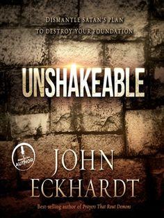 unshakeable by john eckhardt - Google Search