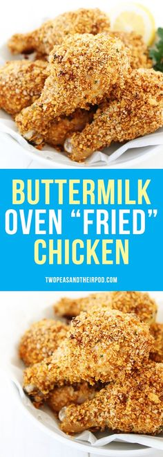 "Buttermilk Oven ""Fried"" Chicken-this lighter version of fried chicken tastes just like the real deal! It gets the same crispy texture from baking it in the oven! This easy baked chicken is a weeknight dinner favorite!"