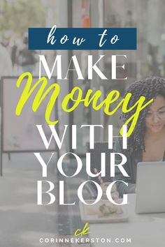 Learn how you can make an income blogging without using any ads! Making money with your blog is totally doable. You just need the tips and strategies to help make your blog successful, and I'm sharing them on the blog today. Learn how YOU can make money as a blogger! CorinneKerston.com #makemoneyblogging #moneyblogging  #bloggingforbeginners #blogging101 #businesstips #blogger #marketing Make Money Blogging, Way To Make Money, Best Entrepreneurs, How To Start A Blog, How To Make, How To Gain Confidence, Blogging For Beginners, Business Tips, Making Ideas