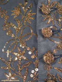 Detail from c. Slate blue horizontally ribbed silk embroidered in metallic gold, shaped gold paillettes & sequins. Ivory silk lining 18th Century Clothing, 18th Century Fashion, Gold Embroidery, Embroidery Designs, Zardosi Embroidery, Russian Embroidery, Historical Costume, Historical Clothing, Lesage