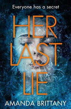 Her Last Lie: The perfect psychological thriller for 2018... https://www.amazon.co.uk/dp/B072TWQCCL/ref=cm_sw_r_pi_dp_x_veEeAbBF4EJ47
