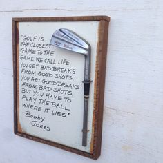 The Perfect Golf Gift- Bobby Jones, Play it as it Lies- Reclaimed Wood/ Vintage Club Wall Art
