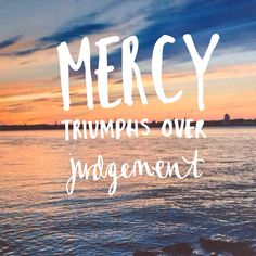 """Mercy - newest Bethel Music album 'Have it All'. """"He delights in showing mercy, and mercy triumphs over judgements"""". A beautiful reminder. He's good. Handwriting and photo by www.sunflowersunshine.nl"""