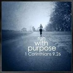"""Love this verse and the following: """"So I run with purpose in every step. I am not just shadowboxing. I discipline my body like an athlete, training it to do what it should."""""""