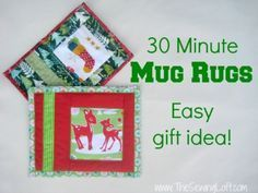 Holiday Mug Rugs | The Sewing Loft … More