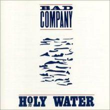 Bad Company-Holy Water.jpg