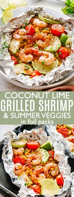 Grilled Coconut Lime Shrimp and Summer Veggies in Foil - Corn, zucchini and coconut-lime marinated shrimp grilled in foil-packets makes for one easy, delicious, 30-minute summer dinner! #grilledshrimp #foilpackets #shrimprecipes #summer #grillingrecipes