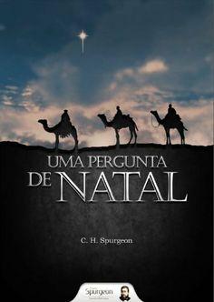Uma Pergunta de Natal (Portuguese Edition) by Charles Haddon Spurgeon. $0.99. Publisher: Projeto Spurgeon (December 8, 2012) Charles Haddon Spurgeon, Nonfiction, Kindle, Ebooks, Movie Posters, Movies, Store, Xmas, Literatura